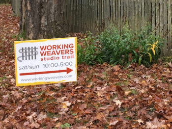 lawn sign for the Working Weavers Studio Trail